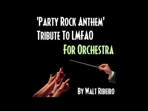 LMFAO 'Party Rock Anthem' For Orchestra (iTunes link below!)