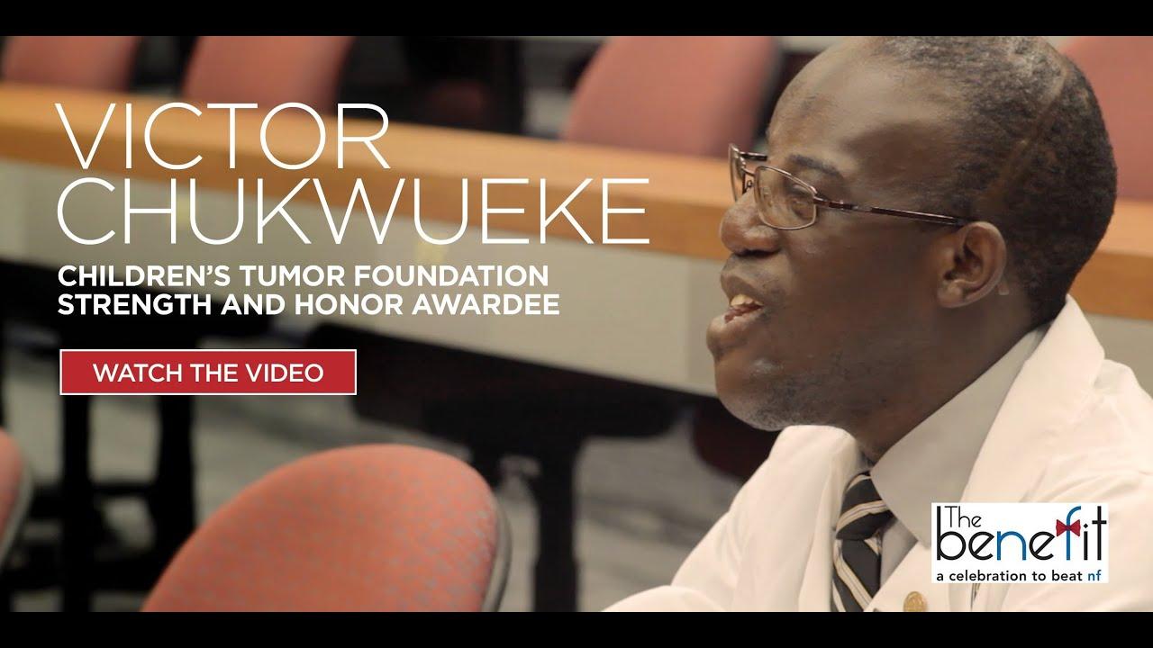Victor Chukwueke - Children's Tumor Foundation 'Strength ...