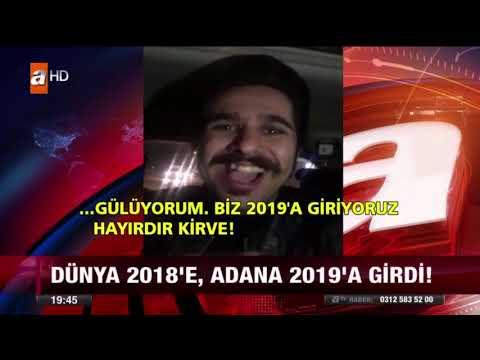 Dünya 2018'e Adana 2019'a girdi! - ÇILGIN SERKAN ATV ANA HABER'DE