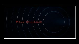 """""""Miss Sherlock"""" [Chapter 01. HDTV. English subtitles. Download links in the video description]"""