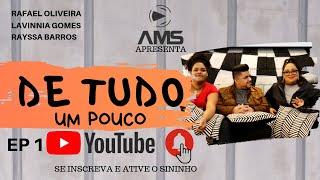 Baixar De Tudo Um Pouco | Episódio 1 | Rafael Oliveira | Rayssa Barros | Lavinnia Gomes
