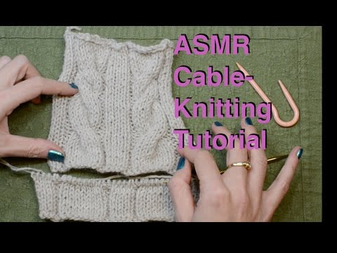ASMR Cable Knitting tutorial