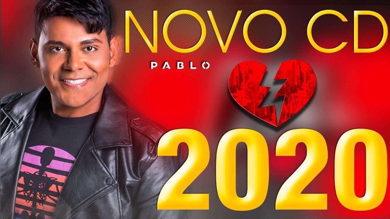 PABLO   CD NOVO 2020   MÚSICAS NOVAS AS MELHORES 2020 - YouTube
