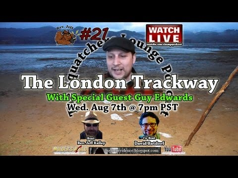 The London Bigfoot Trackway With Special Guest Guy Edwards SLP#21