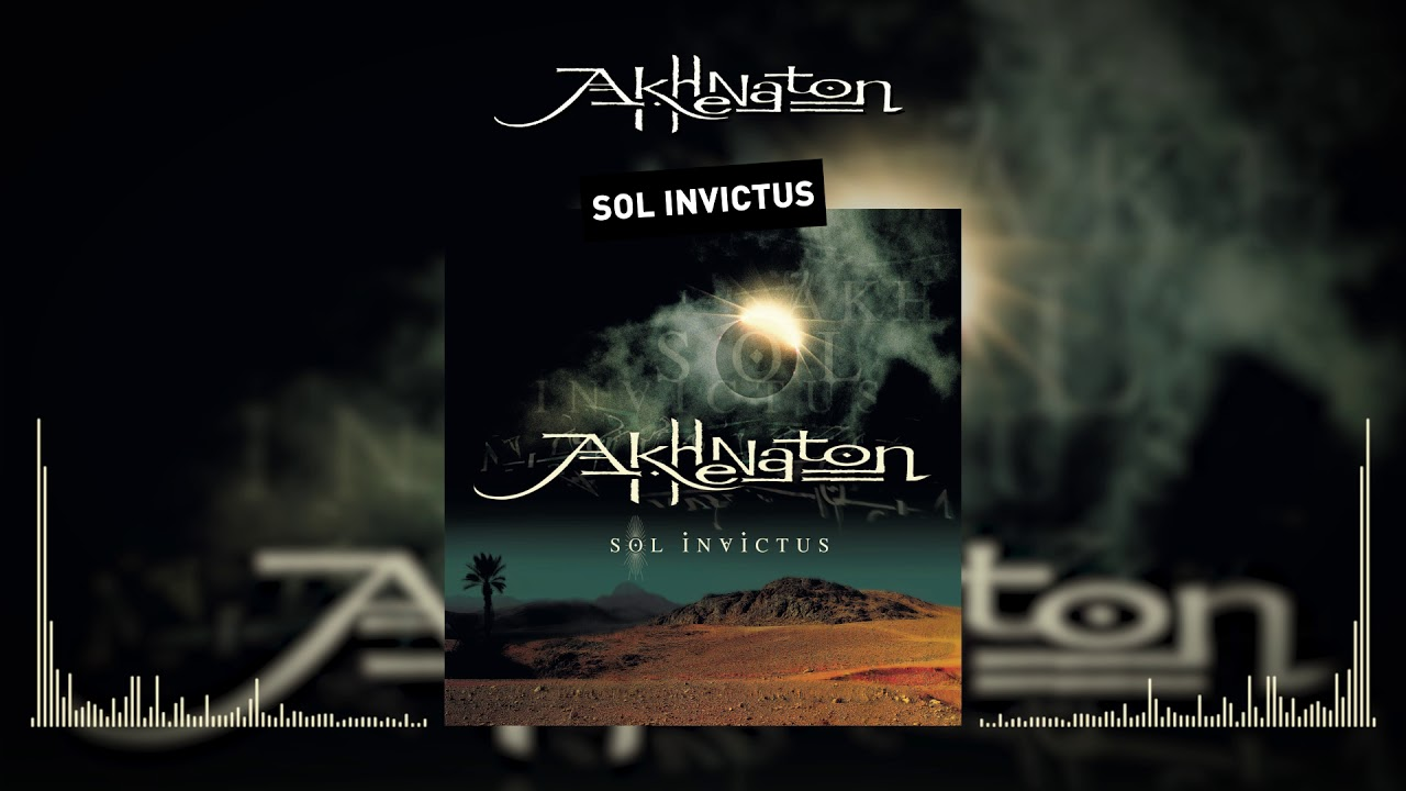 Akhenathon - Sol Invictus (Audio officiel)