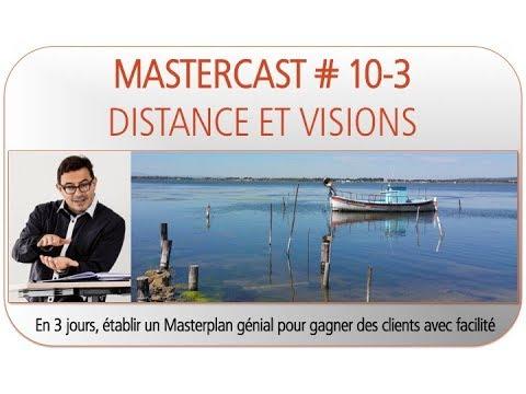 # 10-3: DISTANCE ET VISIONS: Le cours de vente différent, gagner des clients avec facilité