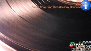 Mauro - Buona Sera-Ciao Ciao (Holiday Dance Mix) [HD, HQ]