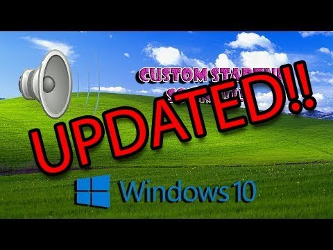 How To Set A Custom Startup Sound Windows 10 UPDATED!! 29/9/19