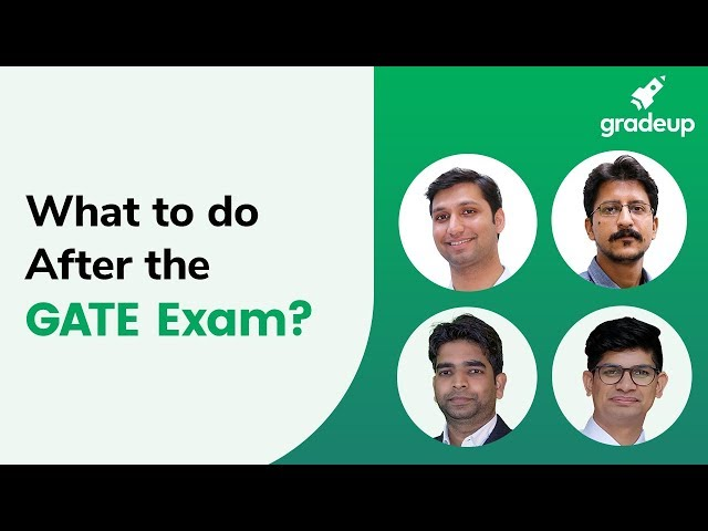 What to do After the GATE Exam?