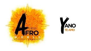 Yano - Te Amo