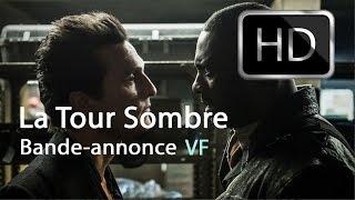 La Tour Sombre - Bande annonce  VF - HD