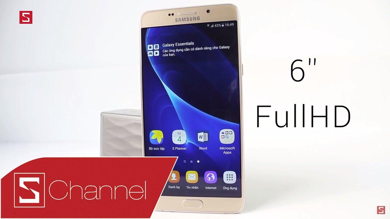 Schannel – Đánh giá Galaxy A9 Pro: Đáng mua từ thiết kế đến hiệu năng, pin