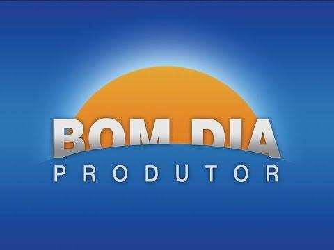 Bom Dia Produtor | 22/5/2018