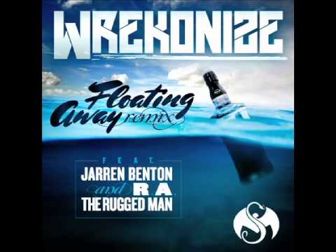 Wrekonize - Floating Away Remix (Feat. Jarren Benton & R.A. The Rugged Man)