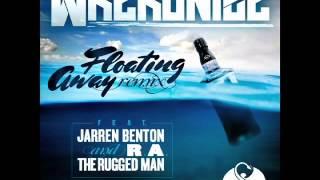 Wrekonize - Floating Away Remix (Feat. Jarren Benton & R.A. The Rugged Man)