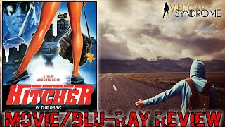 HITCHER IN THE DARK (1989) - Movie/Blu-ray Review (Vinegar Syndrome)