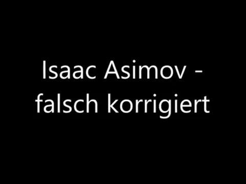 Isaac Asimov- falsch korrigiert / Science Fiction Hörspiel