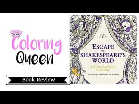Escape To Shakespeare's World Coloring Book Review