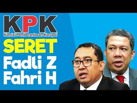HEBOH! KPK SERET Fadli Zon & Fahri Hamzah Terkait Kasus