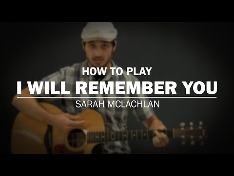 I Will Remember You (Sarah McLachlan) | How To Play | Beginner ...