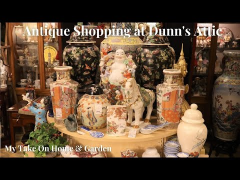 Shopping For Antiques At Dunn's Attic!!