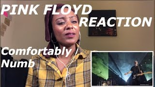 Pink Floyd- Comfortably Numb REACTION (FIRST TIME)
