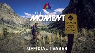 The Moment - Highlights
