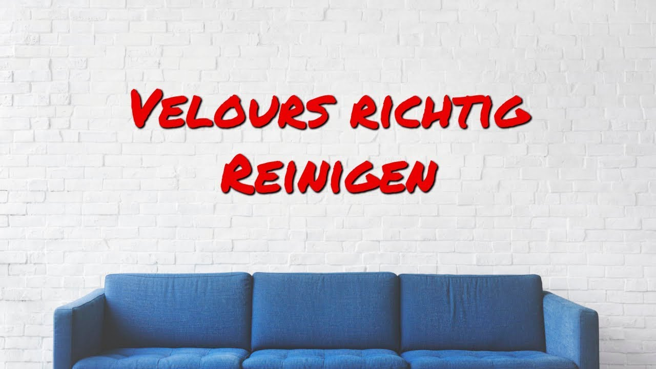 Couchgarnituren Reinigen Couch Reinigen - Velours Couch Reinigen - Youtube