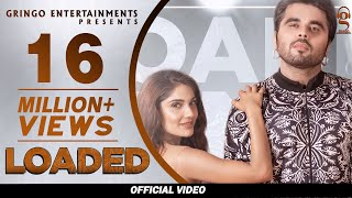 Loaded (Official Video) | Ninja | Ishita Raj | Gurlez Akhtar |Latest Punjabi Songs|New Punjabi Songs
