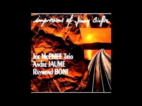 Joe McPhee Trio ~ Zigliara I + II ~ Impressions of Jimmy Giuffre