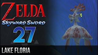 Legend of Zelda Skyward Sword Walkthrough 27: Lake Floria