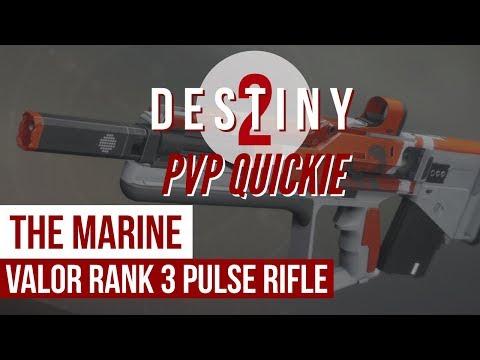 Destiny 2 - PVP Quickie - The Marine Valor Rank 3 Pulse Rifle - Is It Any Good??