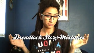 Dreadlock Story/Mistakes