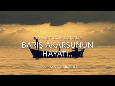 """""""BARIŞ AKARSU BELGESEL 2016"""" -  Mehmet Can Özçelik"""