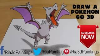 How to Draw a Pokemon Go 3D  Drawing Aerodacty Kids Art Lesson by Ria 3d paintings