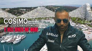 COSIMO di LIVELLO ALTO - 'E Vele Senza Nu' Mare (Video Ufficiale 2019)