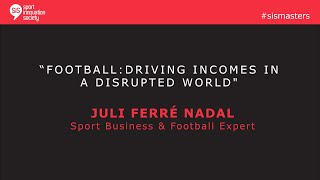 SiS Masters with Juli Ferré Nadal, a Sport Business & Football Expert