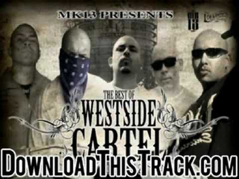 westside cartel - Walking Through Your Hood - The Best Of We