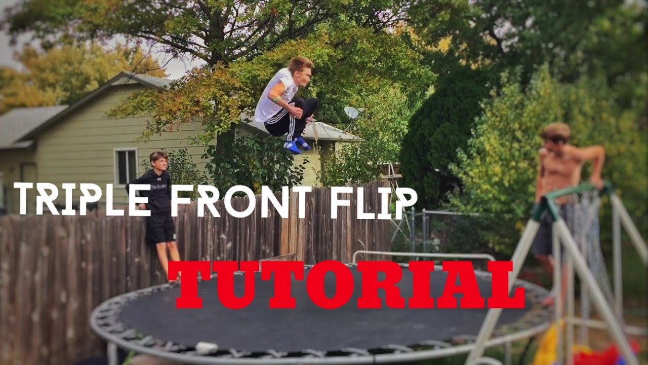 How To Do A Triple Front Flip On Garden Trampoline