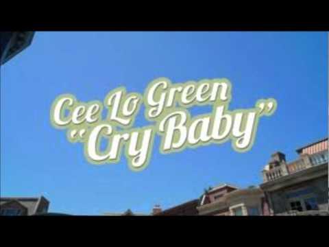 Ceo Lo Green - Cry Baby - Lyrics mp3