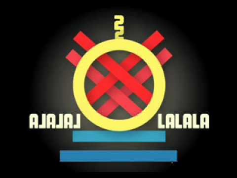 XXII - LaLaLaaa