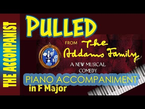 Pulled - from the musical 'The Addams Family' - Piano Accompaniment - The Accompanist - Karaoke