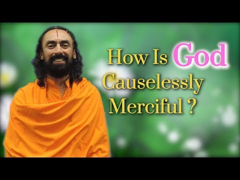 How is God Causelessly Merciful? JKYog Retreat Q&A with Swami Mukundananda