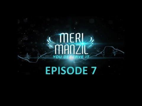 Meri Manzil Episode 7