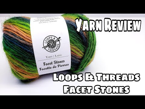 Yarn Review - Loops & Threads Facet Stones Yarn - Bag-O-Day
