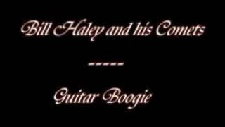 Guitar Boogie - Bill Haley and his Comets