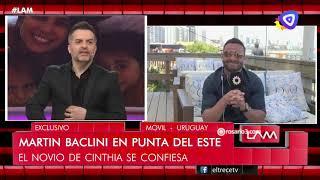Martín Baclini habló de su relación con Cinthia Fernández en #LAM