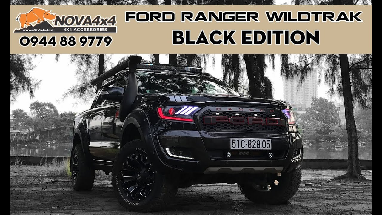 Xe Ford Ranger WildTrak độ Black Edition | Nova4x4.vn| - YouTube