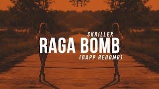 Skrillex - Ragga Bomb (dapp Rebomb)