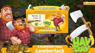 Hay Day - The Lumberjack Removes Dead Trees and Bushes - Costs Diamonds